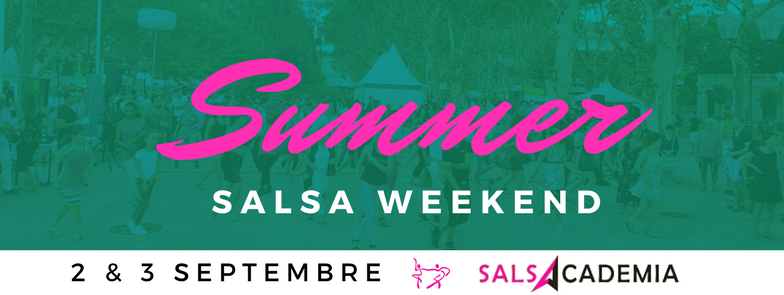 Salsacademia Summer Salsa Weekend !