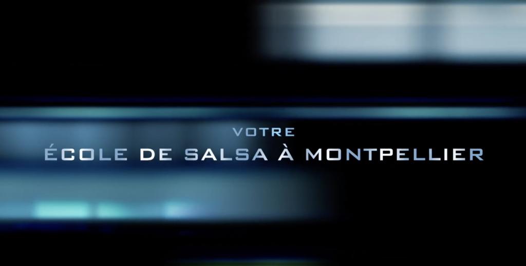 Découvrez le Teaser de l'école ! Cours de Salsa à Montpellier